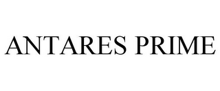 mark for ANTARES PRIME, trademark #87530284