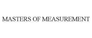 mark for MASTERS OF MEASUREMENT, trademark #87534746