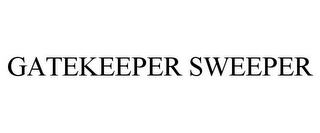 mark for GATEKEEPER SWEEPER, trademark #87535367