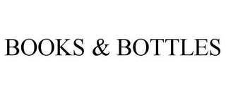 mark for BOOKS AND BOTTLES, trademark #87547941
