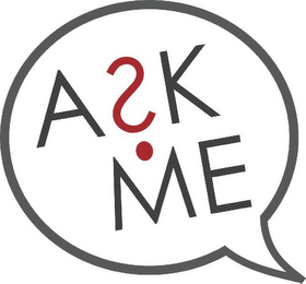 mark for A?K ME, trademark #87550132