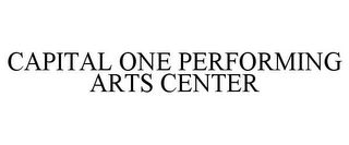 mark for CAPITAL ONE PERFORMING ARTS CENTER, trademark #87555195
