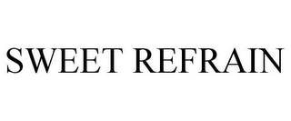 mark for SWEET REFRAIN, trademark #87582741