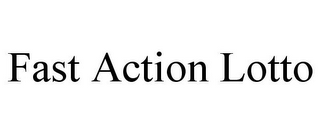 mark for FAST ACTION LOTTO, trademark #87584589