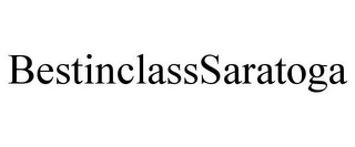 mark for BESTINCLASSSARATOGA, trademark #87615330