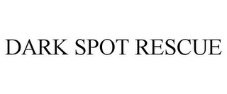 mark for DARK SPOT RESCUE, trademark #87617862
