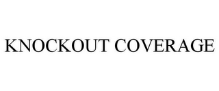 mark for KNOCKOUT COVERAGE, trademark #87652680