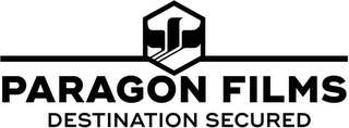 mark for PARAGON FILMS DESTINATION SECURED, trademark #87665900