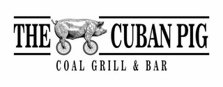 mark for THE CUBAN PIG COAL GRILL & BAR, trademark #87666774