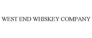mark for WEST END WHISKEY COMPANY, trademark #87669977
