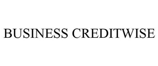 mark for BUSINESS CREDITWISE, trademark #87687222