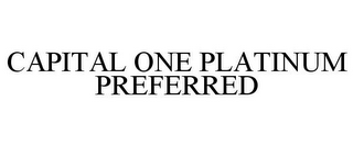 mark for CAPITAL ONE PLATINUM PREFERRED, trademark #87693470