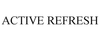 mark for ACTIVE REFRESH, trademark #87710453
