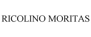 mark for RICOLINO MORITAS, trademark #87743127