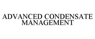 mark for ADVANCED CONDENSATE MANAGEMENT, trademark #87745499