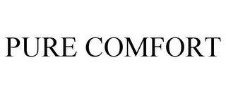 mark for PURE COMFORT, trademark #87745503