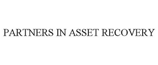 mark for PARTNERS IN ASSET RECOVERY, trademark #87782511