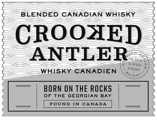 mark for BLENDED CANADIAN WHISKY CROOKED ANTLER WHISKY CANADIEN CROOKED ANTLER THE PATH IS NEVER STRAIGHT WHISKY BORN ON THE ROCKS OF THE GEORGIAN BAY FOUND IN CANADA, trademark #87790666