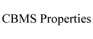 mark for CBMS PROPERTIES, trademark #87795428