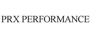 mark for PRX PERFORMANCE, trademark #87796163
