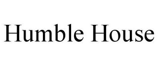 mark for HUMBLE HOUSE, trademark #87797835