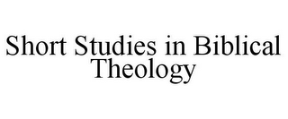 mark for SHORT STUDIES IN BIBLICAL THEOLOGY, trademark #87802458