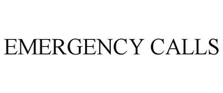 mark for EMERGENCY CALLS, trademark #87803164