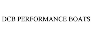 mark for DCB PERFORMANCE BOATS, trademark #87804778