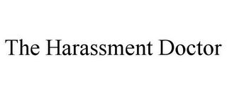 mark for THE HARASSMENT DOCTOR, trademark #87811045