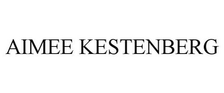 mark for AIMEE KESTENBERG, trademark #87812365