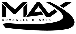 mark for MAX ADVANCED BRAKES, trademark #87813131