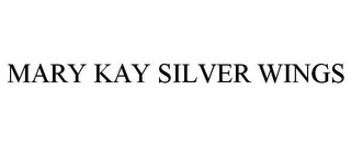 mark for MARY KAY SILVER WINGS, trademark #87813518