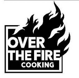 mark for OVER THE FIRE COOKING, trademark #87814294