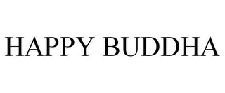 mark for HAPPY BUDDHA, trademark #87818140