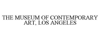 mark for THE MUSEUM OF CONTEMPORARY ART, LOS ANGELES, trademark #87818163
