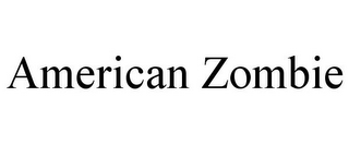 mark for AMERICAN ZOMBIE, trademark #87819364