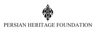 mark for PERSIAN HERITAGE FOUNDATION, trademark #87820918