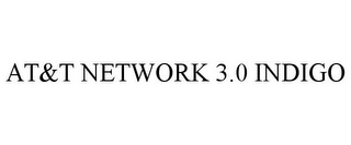 mark for AT&T NETWORK 3.0 INDIGO, trademark #87822071