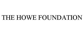 mark for THE HOWE FOUNDATION, trademark #87822658