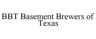 mark for BBT BASEMENT BREWERS OF TEXAS, trademark #87822768