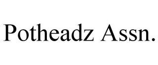 mark for POTHEADZ ASSN., trademark #87823679
