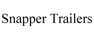 mark for SNAPPER TRAILERS, trademark #87823723
