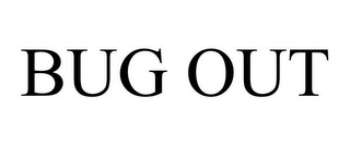mark for BUG OUT, trademark #87824600
