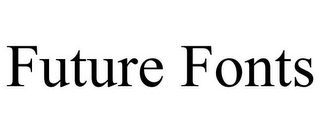 mark for FUTURE FONTS, trademark #87824923