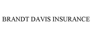 mark for BRANDT DAVIS INSURANCE, trademark #87828288