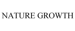 mark for NATURE GROWTH, trademark #87830792