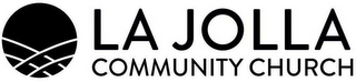 mark for LA JOLLA COMMUNITY CHURCH, trademark #87831954