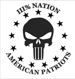 mark for III% NATION III AMERICAN PATRIOTS, trademark #87832534