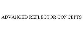 mark for ADVANCED REFLECTOR CONCEPTS, trademark #87833990