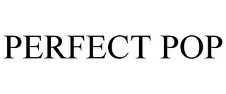 mark for PERFECT POP, trademark #87835635